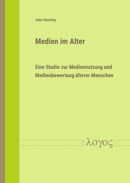Abbildung von Hassing | Medien im Alter | 1. Auflage | 2018 | beck-shop.de