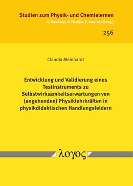 Abbildung von Meinhardt | Entwicklung und Validierung eines Testinstruments zu Selbstwirksamkeitserwartungen von (angehenden) Physiklehrkräften in physikdidaktischen Handlungsfeldern | 2018 | 256