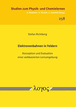 Abbildung von Richtberg | Elektronenbahnen in Feldern | 2018 | Konzeption und Evaluation eine... | 258