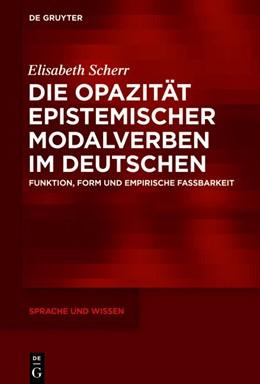 Abbildung von Scherr | Die Opazität epistemischer Modalverben im Deutschen | 2019 | Funktion, Form und empirische ... | 39