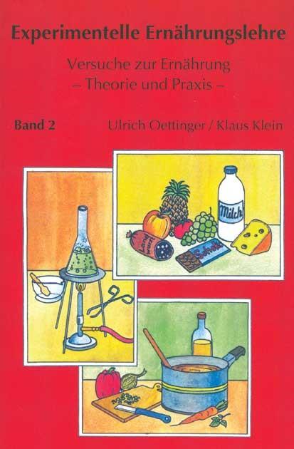 Experimentelle Ernährungslehre | Oettinger / Klein | 2., veränd. Neuaufl., 2004 | Buch (Cover)
