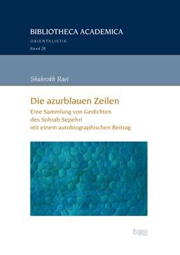 Abbildung von Raei | Die azurblauen Zeilen | 1. Auflage | 2018 | beck-shop.de