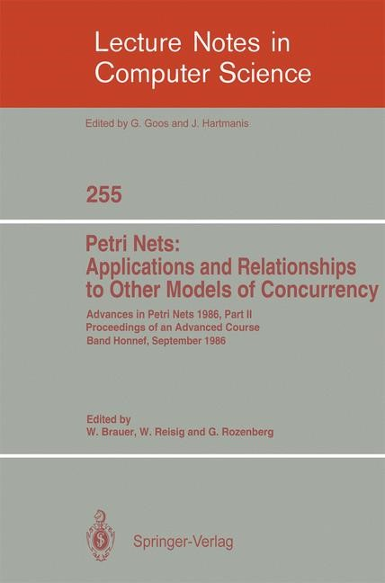 Advances in Petri Nets 1986. Proceedings of an Advanced Course, Bad Honnef, 8.-19. September 1986 | Brauer / Reisig / Rozenberg, 1987 | Buch (Cover)