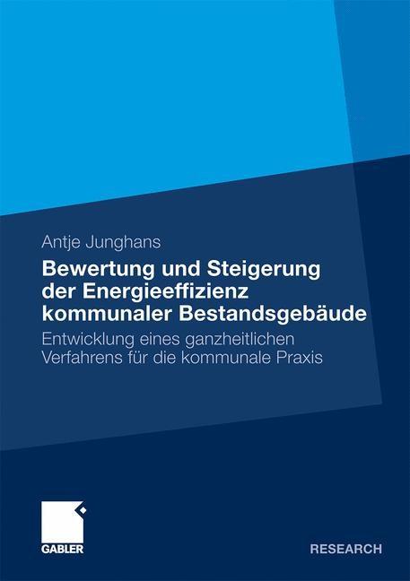 Bewertung und Steigerung der Energieeffizienz kommunaler Bestandsgebäude | Junghans, 2009 | Buch (Cover)