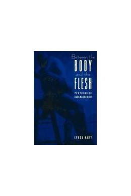 Abbildung von Hart   Between the Body and the Flesh   1998