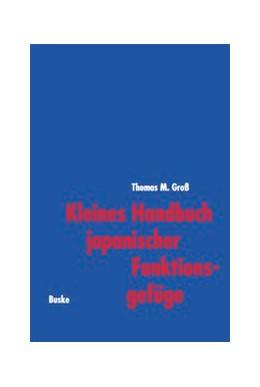Abbildung von Gross   Kleines Handbuch japanischer Funktionsgefüge   1998