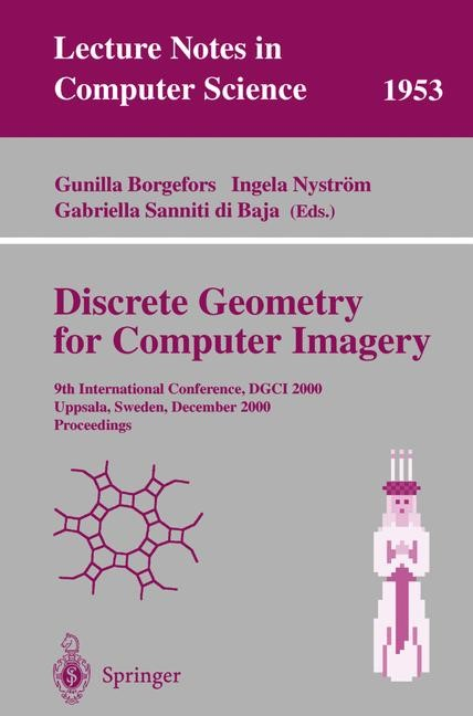 Discrete Geometry for Computer Imagery   Borgefors / Nyström / Sanniti di Baja, 2000   Buch (Cover)