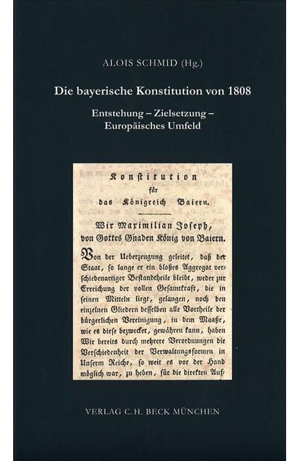 Cover: , Die bayerische Konstitution von 1808