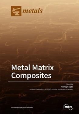 Abbildung von Metal Matrix Composites | 2018