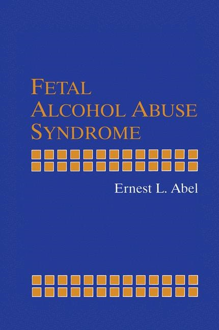 Fetal Alcohol Abuse Syndrome | Abel, 1998 | Buch (Cover)