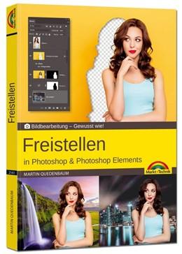 Abbildung von Quedenbaum | Freistellen mit Adobe Photoshop CC und Photoshop Elements - Gewusst wie | 1. Auflage | 2020 | beck-shop.de