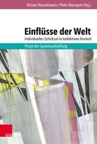 Einflüsse der Welt - individuelles Schicksal im kollektiven Kontext | Bourquin / Nazarkiewicz, 2018 | Buch (Cover)