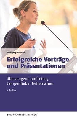 Abbildung von Mentzel | Erfolgreiche Vorträge und Präsentationen | 3. Auflage | 2020 | 50965 | beck-shop.de
