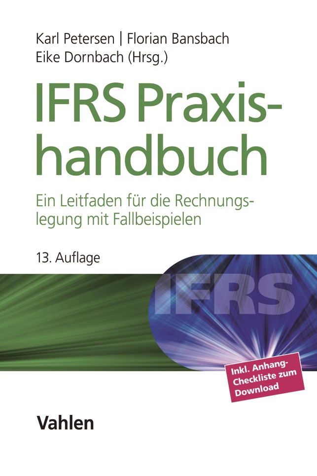 IFRS Praxishandbuch | Petersen / Bansbach / Dornbach | 13. Auflage, 2018 | Buch (Cover)