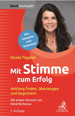 Abbildung von Tiggeler | Mit Stimme zum Erfolg | 2. Auflage | 2019 | beck-shop.de