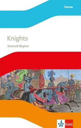 Abbildung von Rayner | Knights. Lektüre mit Audios 3. Lernjahr | 1. Auflage | 2018 | beck-shop.de
