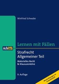Strafrecht Allgemeiner Teil | Schwabe | 9., überarbeitete Auflage, 2018 | Buch (Cover)