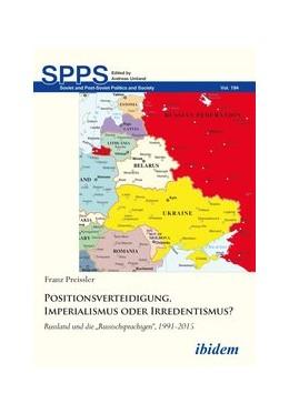 Abbildung von Preissler | Positionsverteidigung, Imperialismus oder Irredentismus? | 1. Auflage | 2018 | beck-shop.de
