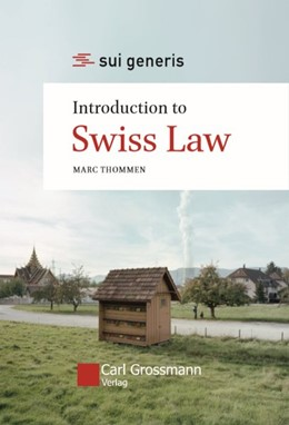 Abbildung von Thommen | Introduction to Swiss Law (Hc.) | 1. Auflage | 2018 | beck-shop.de