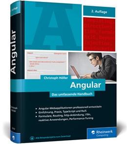 Abbildung von Höller | Angular | 2. Auflage | 2019 | Das große Handbuch zum JavaScr...