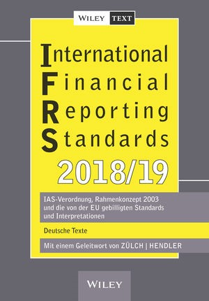 International Financial Reporting Standards (IFRS) 2018/2019 | Zülch / Hendler, 2018 | Buch (Cover)