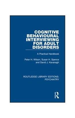 Abbildung von Wilson / Spence / Kavanagh | Cognitive Behavioural Interviewing for Adult Disorders | 2018 | A Practical Handbook | 24