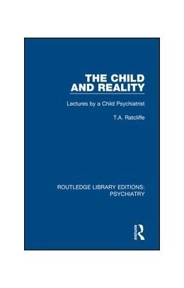 Abbildung von Ratcliffe | The Child and Reality | 1. Auflage | 2018 | 19 | beck-shop.de