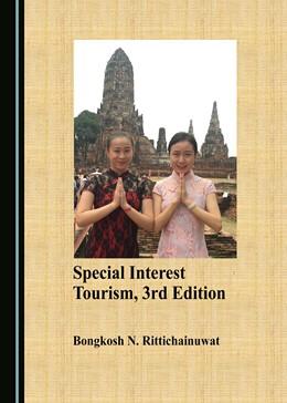 Abbildung von Special Interest Tourism, 3rd Edition   1. Auflage   2018   beck-shop.de