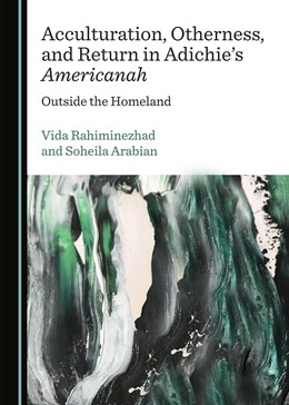 Abbildung von Acculturation, Otherness, and Return in Adichie's Americanah   1. Auflage   2018   beck-shop.de