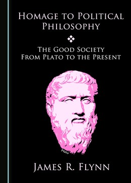 Abbildung von Homage to Political Philosophy | 2018 | The Good Society from Plato to...