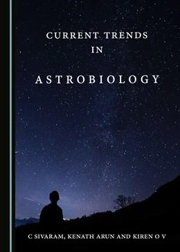 Abbildung von Current Trends in Astrobiology | 1. Auflage | 2018 | beck-shop.de