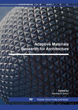 Abbildung von Di Salvo | Adaptive Materials Research for Architecture | 2018 | Volume 1149