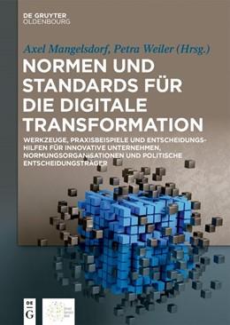 Abbildung von Mangelsdorf / Weiler | Normen und Standards für die digitale Transformation | 2019 | Werkzeuge, Praxisbeispiele und...