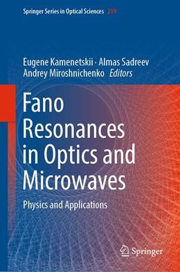 Abbildung von Kamenetskii / Sadreev / Miroshnichenko   Fano Resonances in Optics and Microwaves   1st ed. 2018   2018