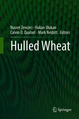 Abbildung von Zencirci / Ulukan / Qualset / Nesbitt   Hulled Wheat   1st ed. 2018   2020