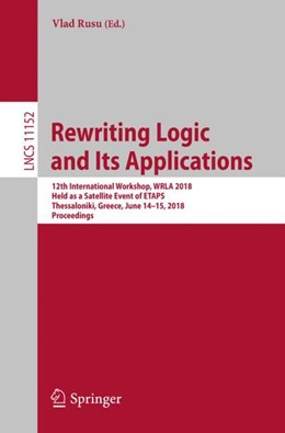 Abbildung von Rusu   Rewriting Logic and Its Applications   1. Auflage   2018   11152   beck-shop.de