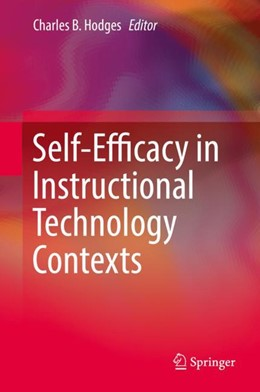 Abbildung von Hodges | Self-Efficacy in Instructional Technology Contexts | 1st ed. 2018 | 2018