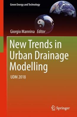 Abbildung von Mannina   New Trends in Urban Drainage Modelling   1st ed. 2019   2018   UDM 2018
