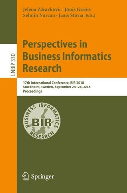 Abbildung von Zdravkovic / Grabis / Nurcan / Stirna | Perspectives in Business Informatics Research | 1st ed. 2018 | 2018 | 17th International Conference,... | 330