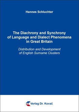 Abbildung von Schluchter | The Diachrony and Synchrony of Language and Dialect Phenomena in Great Britain | 2018 | Distribution and Development o... | 238