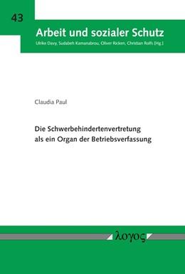 Abbildung von Paul   Die Schwerbehindertenvertretung als ein Organ der Betriebsverfassung   1. Auflage   2018   43   beck-shop.de