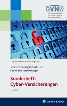 Abbildung von Heidemann / Flagmeier | Cyber-Risiken und Versicherungsschutz | 4. Auflage | 2018 | beck-shop.de