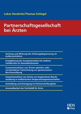 Abbildung von Hendricks / Schlegel | Partnerschaftsgesellschaft bei Ärzten | 1. Auflage | 2018 | beck-shop.de