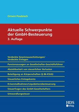 Abbildung von Posdziech | Aktuelle Schwerpunkte der GmbH-Besteuerung | 3. Auflage | 2019 | beck-shop.de