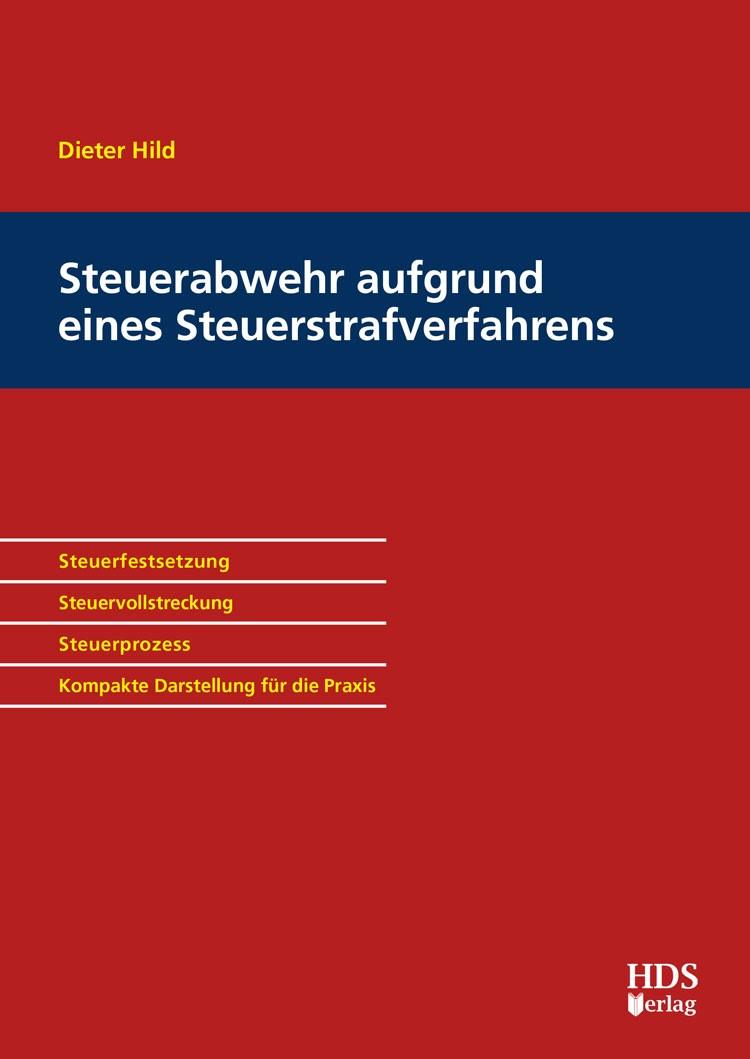 Steuerabwehr aufgrund eines Steuerstrafverfahrens   Hild, 2018   Buch (Cover)