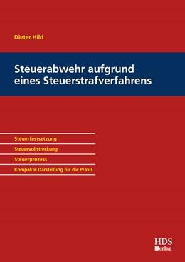 Abbildung von Hild | Steuerabwehr aufgrund eines Steuerstrafverfahrens | 1. Auflage | 2018 | beck-shop.de