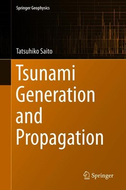 Abbildung von Saito | Tsunami Generation and Propagation | 1st ed. 2019 | 2019