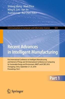 Abbildung von Wang / Price | Recent Advances in Intelligent Manufacturing | 1. Auflage | 2018 | 923 | beck-shop.de