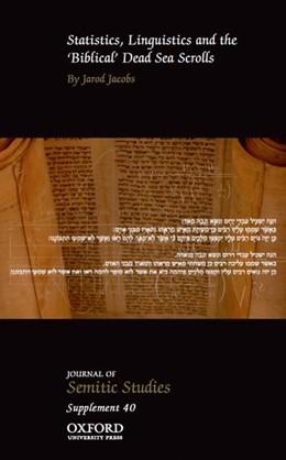 Abbildung von Jacobs | Statistics, Linguistics and the 'Biblical' Dead Sea Scrolls | 1. Auflage | 2018 | beck-shop.de
