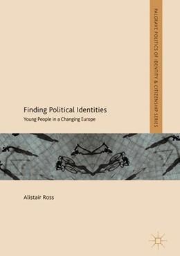 Abbildung von Ross | Finding Political Identities | 1. Auflage | 2018 | beck-shop.de